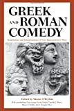 img - for Greek and Roman Comedy: Translations and Interpretations of Four Representative Plays book / textbook / text book