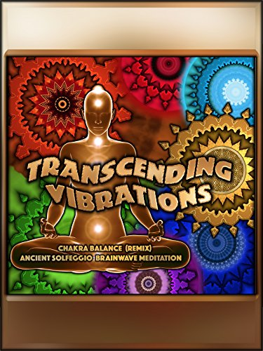 Chakra Balance (Remix) [Ancient Solfeggio Brainwave Meditation]