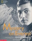 img - for Mystery On Everest: A Photobiography of George Mallory book / textbook / text book