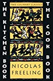 The Kitchen Book & The Cook Book (0879238623) by Nicolas Freeling