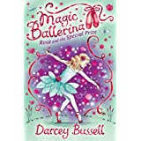 Rosa and the Special Prize (Magic Ballerina, Book 10)by Darcey Bussell