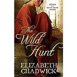 The Wild Hunt Elizabeth Chadwick