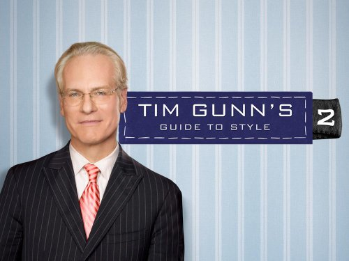 Tim Gunn's Guide to Style Season 2
