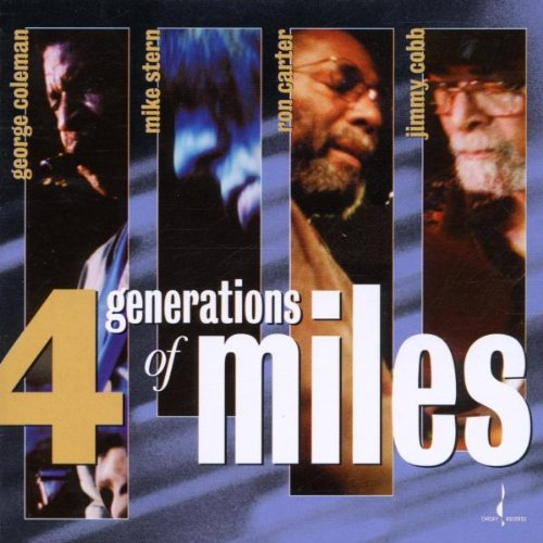 George Coleman, Mike Stern, Ron Carter, Jimmy Cobb – 4 Generations Of Miles (2002) [Official Digital Download 24bit/96kHz]