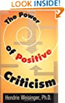 Power Of Positive Criticism, The