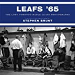 Leafs '65: The Lost Toronto Maple Lea...