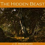 The Hidden Beast | J. D. Beresford