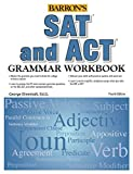 img - for SAT and ACT Grammar Workbook (Grammar Workbook for the Sat, Act and More) book / textbook / text book