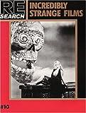 Re/Search #10: Incredibly Strange Films (1889307017) by Vale, V.