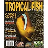 Tropical Fish Hobbyist ~ Tfh Publications Inc