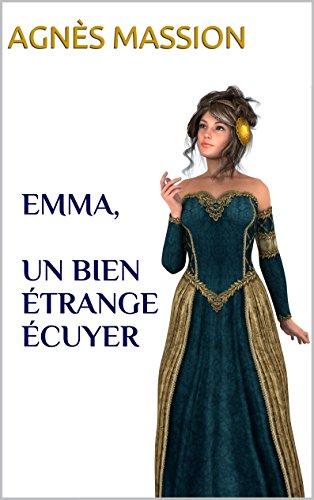 Emma,  un bien étrange écuyer
