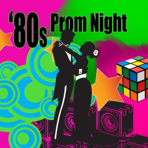 80s Prom Night (Re-Recorded / Remastered Versions)
