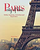 Paris, the City of Love - Hotels, Museums, Activities and Much More