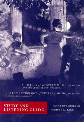 Study and Listening Guide: for A History of Western...