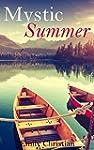 Christian Romance: Mystic Summer [Con...