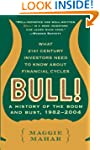 Bull!: A History of the Boom and Bust...