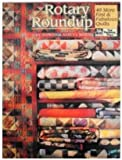 Rotary Roundup: 40 More Fast & Fabulous Quilts (1564770281) by Hopkins, Judy