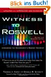 Witness to Roswell: Unmasking the Gov...
