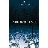Abiding Evilby Alison Buck