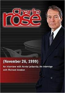 Charlie Rose with Annie Leibovitz; Richard Avedon (November 26, 1999)