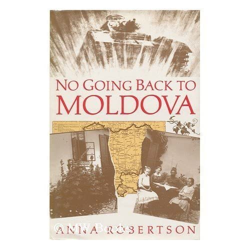 No Going Back to Moldova: ANNA ROBERTSON: 9781851580859