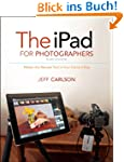 The iPad for Photographers: Master th...