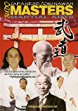 echange, troc Japanese Okinawan Budo Masters of the Martial Arts