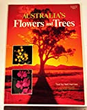 img - for Australia's Flowers and Trees book / textbook / text book