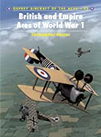 British and Empire Aces of World War 1 (Aircraft of the Aces)