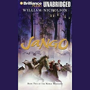 Jango: Book Two of the Noble Warriors | [William Nicholson]