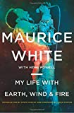 img - for My Life with Earth, Wind & Fire book / textbook / text book