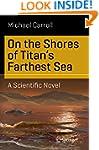 On the Shores of Titan's Farthest Sea...