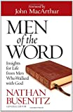 img - for Men of the Word: Insights for Life from Men Who Walked with God book / textbook / text book