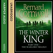 The Winter King: The Warlord Chronicles, Book 1 | Bernard Cornwell