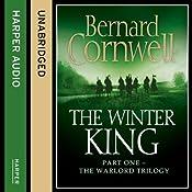 The Winter King: The Warlord Chronicles, Book 1   Bernard Cornwell