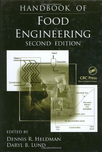 Handbook Of Food Engineering, Second Edition (Food Science And Technology (Crc Press))