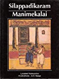 Silappadikaram / Manimekalai