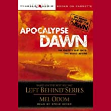 Apocalypse Dawn: Left Behind Military #1 (       UNABRIDGED) by Mel Odom Narrated by Steve Sever