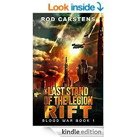 Last Stand of the Legion: Rift (Blood War Book 1)