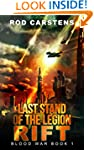 Last Stand of the Legion: Rift (Blood...