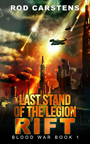 Last Stand Of The Legion: Rift by Rod Carstens ebook deal