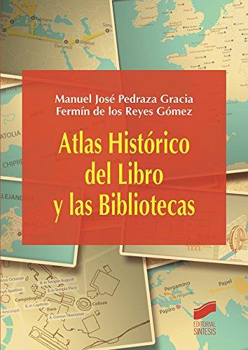 Atlas Histórico del Libro y las Bibliotecas (Atlas,)