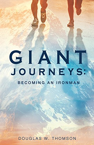 Giant Journeys: Becoming an Ironman