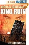 King Ruin: A Thriller (Ruins War Book 2)