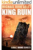 King Ruin: A Thriller (Ruins Sonata Book 2)