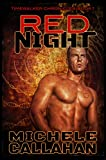 Red Night: Timewalker Chronicles, Book 1