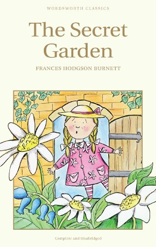 The Secret Garden (Wordsworth Children's Classics)