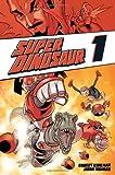 Super Dinosaur Volume 1 TP