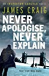 Never Apologise, Never Explain (Inspe...