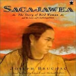 Sacajawea: The Story of Bird Woman and the Lewis and Clark Expedition | Joseph Bruchac
